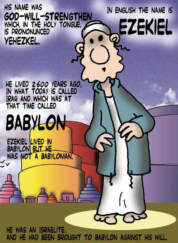 Ezekiel Chapter 37 http://thesovereign.wordpress.com/2010/02/12/ezekiel-in-babylon-comic/