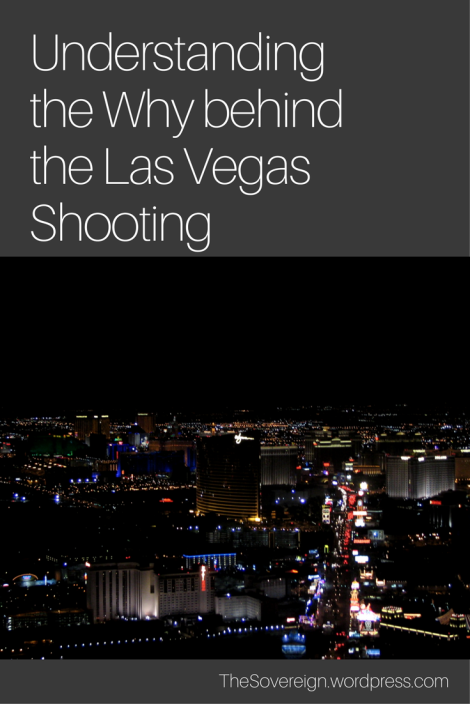Insight to help understand why we have another mass shooting. Thoughts from my friend about the massacre in Las Vegas.